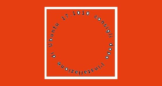 10-consigli-ubuntu-17-10