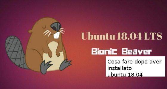 ubuntu-18-04-operazioni-dopo-installazione