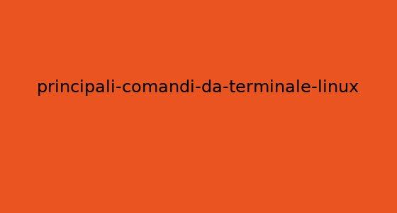 principali-comandi-da-terminale-linux
