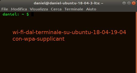 wi-fi-dal-terminale-su-ubuntu-18-04-19-04-con-wpa-supplicant